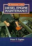 Diesel Engine Maintenance (Helmsman Guides)