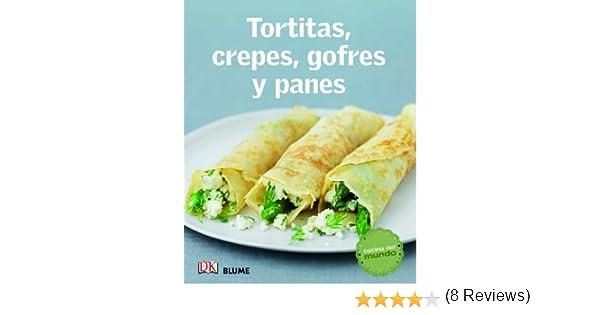 Tortitas, crepes, gofres y panes (Cocina del mundo): Amazon ...