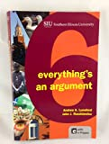 Everything's and Argument, Andrea A. Lunsford, John J. Ruszkiewicz, 1457653729