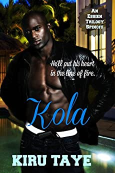 Kola (The Essien Trilogy Book 4) by [Taye, Kiru]
