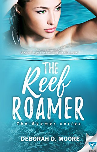 The Reef Roamer (The Roamer Series Book 1) by [Moore, Deborah D.]