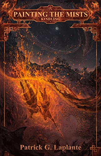 Kindling: Book 6 of Painting the Mists