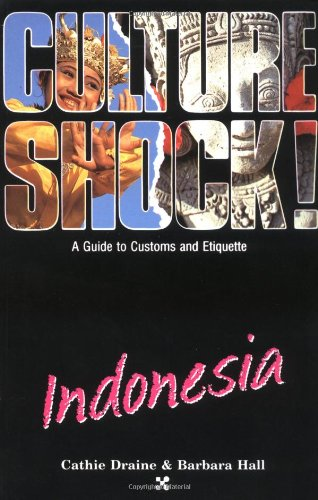PDF⋙ Indonesia Culture Shock! A Survival Guide to Customs  Etiquette  Mrsfreehchristine