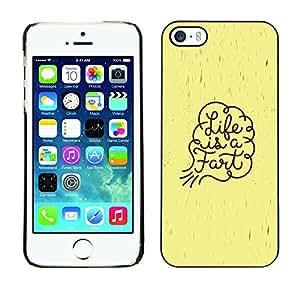 TECHCASE**Cubierta de la caja de protección la piel dura para el ** Apple iPhone 5 / 5S ** Life Funny Quote Fart Art Spiritual Slogan