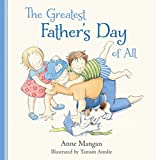 img - for The Greatest Father's Day of All book / textbook / text book