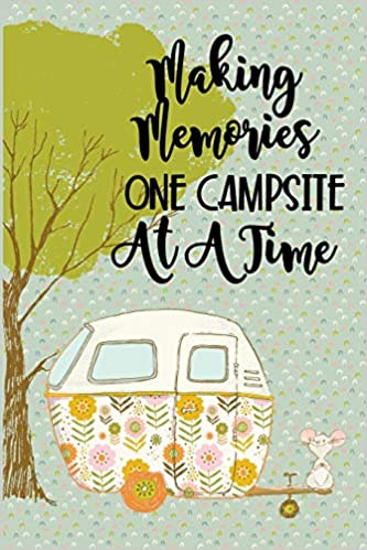 Making Memories One Campsite at a Time: Family RV Camping