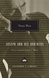 Joseph And His Brothers (Everyman's Library Contemporary Classics)