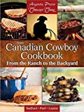 img - for The Canadian Cowboy Cookbook: From the Ranch to the Backyard book / textbook / text book