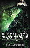 Her Majesty's Necromancer (The Ministry of Curiosities)