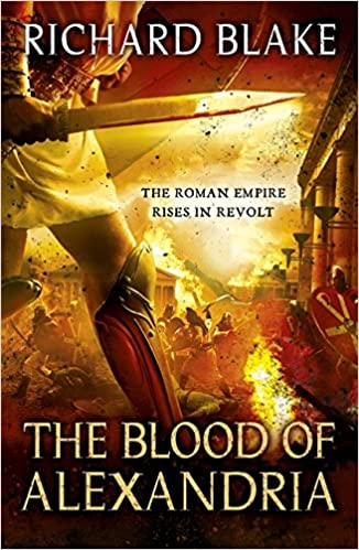 Book The Blood of Alexandria (Death of Rome Saga Book Three)