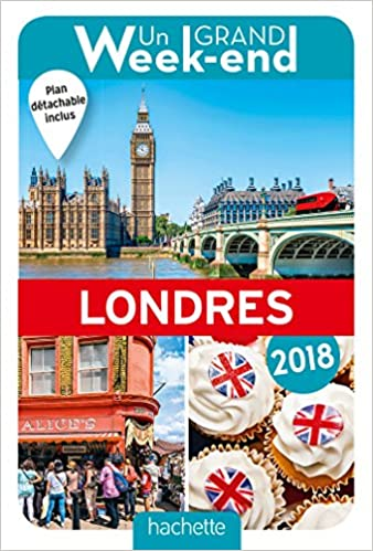 Un Grand Week-End à Londres 2018