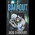 Bail Out (Brotherhood Bonds)