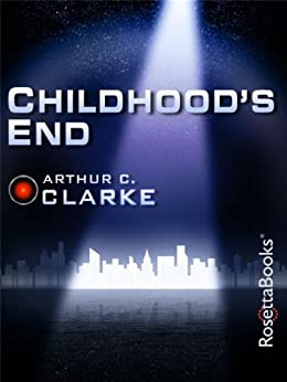 Childhood's End (Arthur C. Clarke Collection) by [Clarke, Arthur C.]