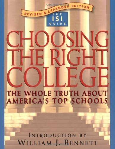 Download Choosing the Right College: The Whole Truth about America's Top Schools Pdf