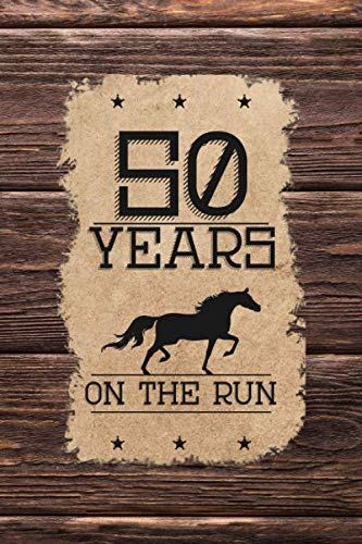 Western Birthday Party Ideas (50th Birthday Journal: Lined Journal / Notebook - Western Themed 50 yr Old Gift - Fun And Practical Alternative to a Card - 50th Birthday Gifts For Men and Women)