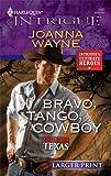 Bravo, Tango, Cowboy, Joanna Wayne, 0373889410