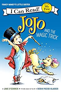 Fancy Nancy: JoJo and the Magic Trick (My First I Can Read)