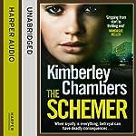 The Schemer | Kimberley Chambers
