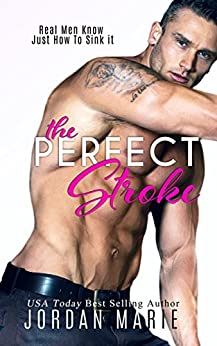 The Perfect Stroke (Lucas Brothers Book 1) by [Marie, Jordan]