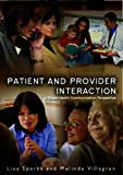 Patient Provider Interaction 1st Edition