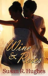 Wine & Roses (English Edition)