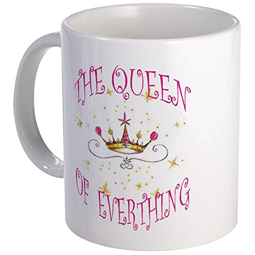 CafePress EVERYTHING QUEEN Unique Coffee
