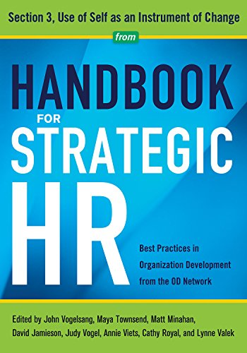 Handbook for Strategic HR - Section 3: Use of Self as an Instrument of Change