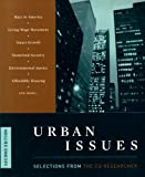 Urban Issues : Selections from the CQ Researcher, CQ Press Editors, 1568028962
