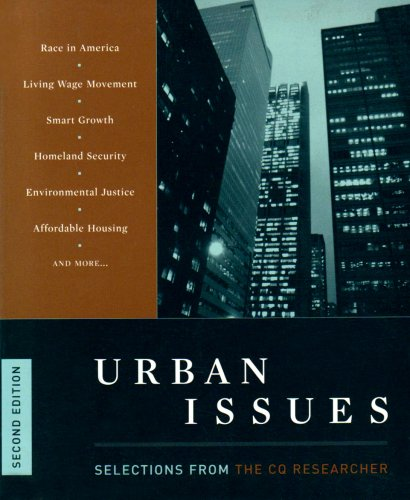 Urban Issues: Selections from the Cq Researcher (Urban Issues (CQ Press))
