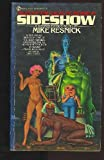 Sideshow, Mike Resnick, 0451118480