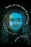 Jaron Lanier (Author) (1) Release Date: November 21, 2017   Buy new: $30.00$18.33 51 used & newfrom$16.99