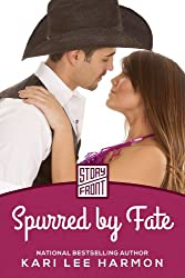 Spurred by Fate (A Short Story)