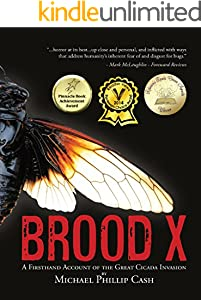 Brood X: A Firsthand Account of the Great Cicada Invasion