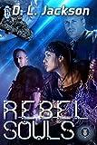 Rebel Souls (Blown Away Book 5)