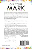 On Your Mark: Challenging the Conventions of