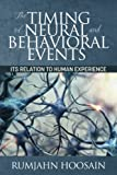 img - for The Timing of Neural and Behavioral Events: Its Relation to Human Experience book / textbook / text book