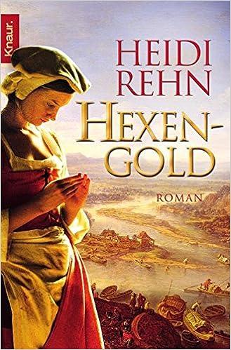 Hexengold von Heidi Rehn