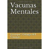 Vacunas Mentales (Spanish Edition)