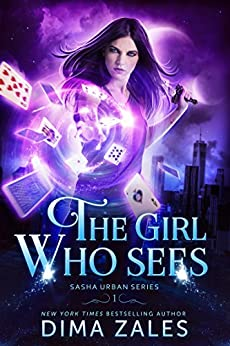 The Girl Who Sees (Sasha Urban Series Book 1) by [Zales, Dima, Zaires, Anna]