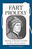 Fart Proudly, Benjamin Franklin, 1583940790