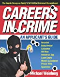 Careers in Crime, Michael Weinberg, 0740757083