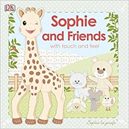 Descargar Utorrent 2019 Sophie La Girafe: Sophie And Friends: With Touch And Feel PDF Español