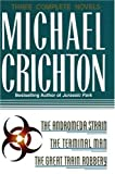 Three Complete Novels: The Andromeda Strain, The Terminal Man, and The Great Train Robbery by Michael Crichton (1995-03-02)