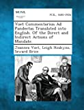 Voet Commentarius Ad Pandectas Translated into English. of the Direct and Indirect Actions of Mandate, Joannes Voet and Leigh Hoskyns, 1287352235