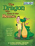 The Dragon Who Lives at Our House, Elaine Palmore, 1936086964