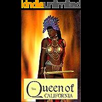Queen of California: The origin of the name California. (English Edition)
