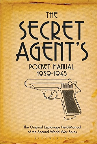 Download The Secret Agent's Pocket Manual: 1939-1945 pdf epub
