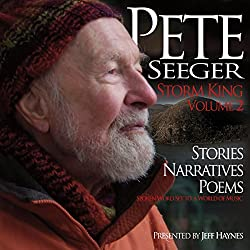 Pete Seeger: Storm King - Volume 2