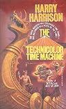 The Technicolor Time Machine, Harry Harrison, 0812516079