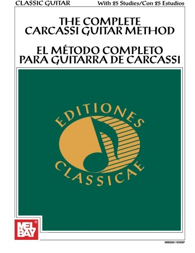 The Complete Carcassi Guitar Method (English and Spanish Edition)